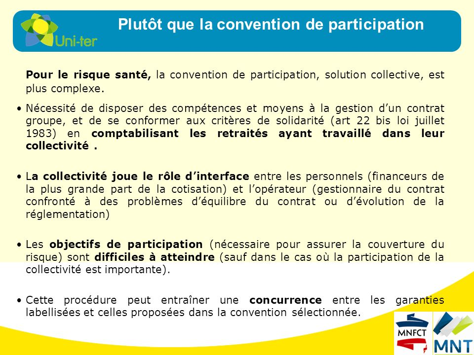 Plutôt que la convention de participation