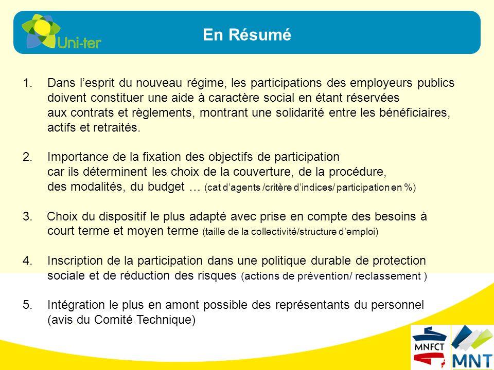 En Résumé Dans l'esprit du nouveau régime, les participations des employeurs publics.