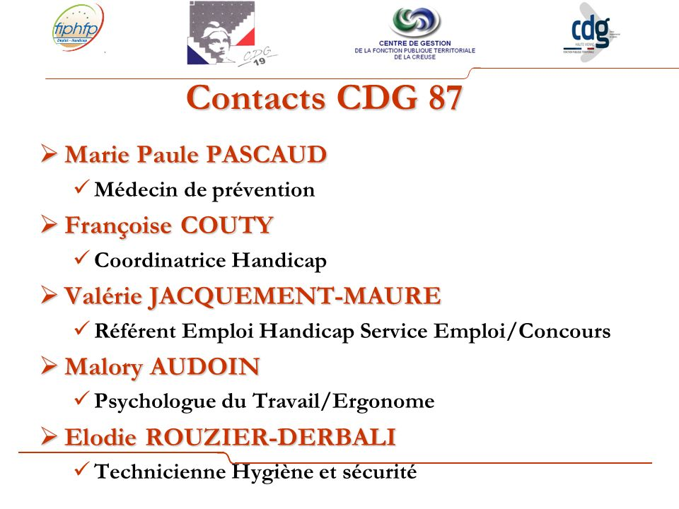 Contacts CDG 87 Marie Paule PASCAUD Françoise COUTY