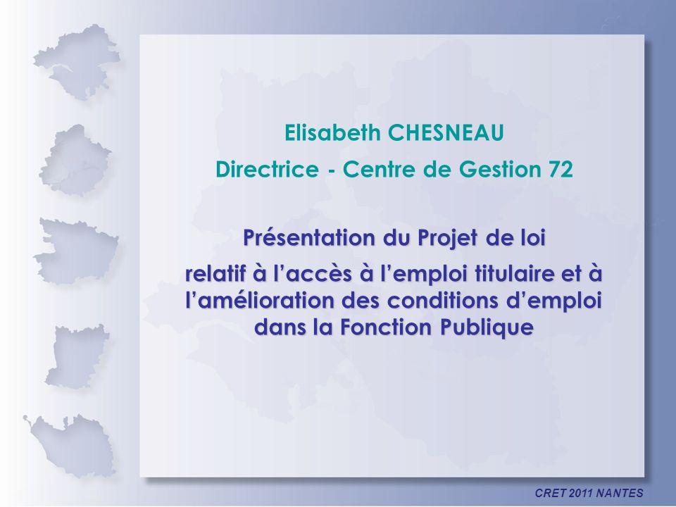 Directrice - Centre de Gestion 72 Présentation du Projet de loi