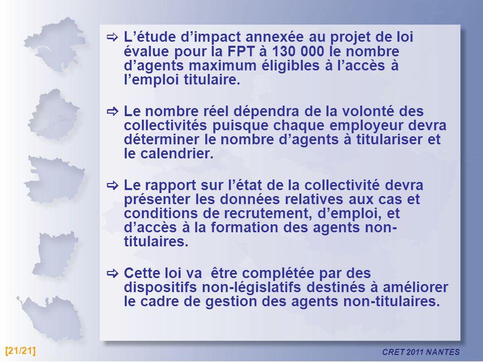 L'étude d'impact annexée au projet de loi évalue pour la FPT à 130 000 le nombre d'agents maximum éligibles à l'accès à l'emploi titulaire.