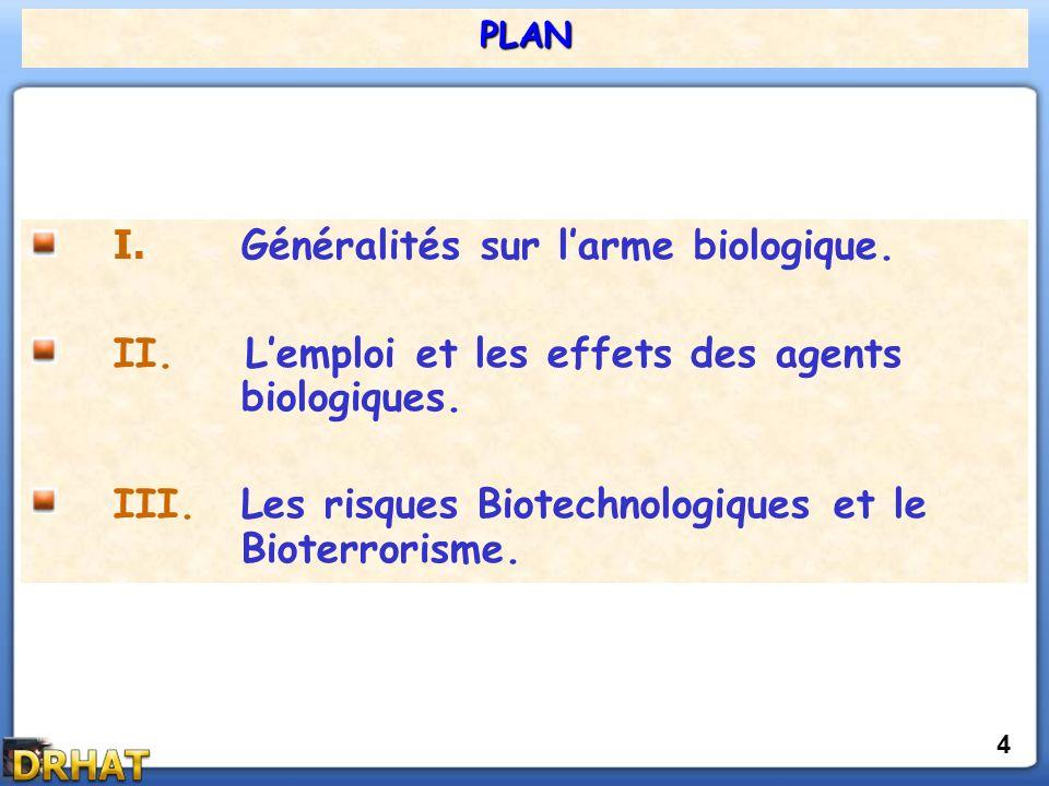 I. Généralités sur l'arme biologique.
