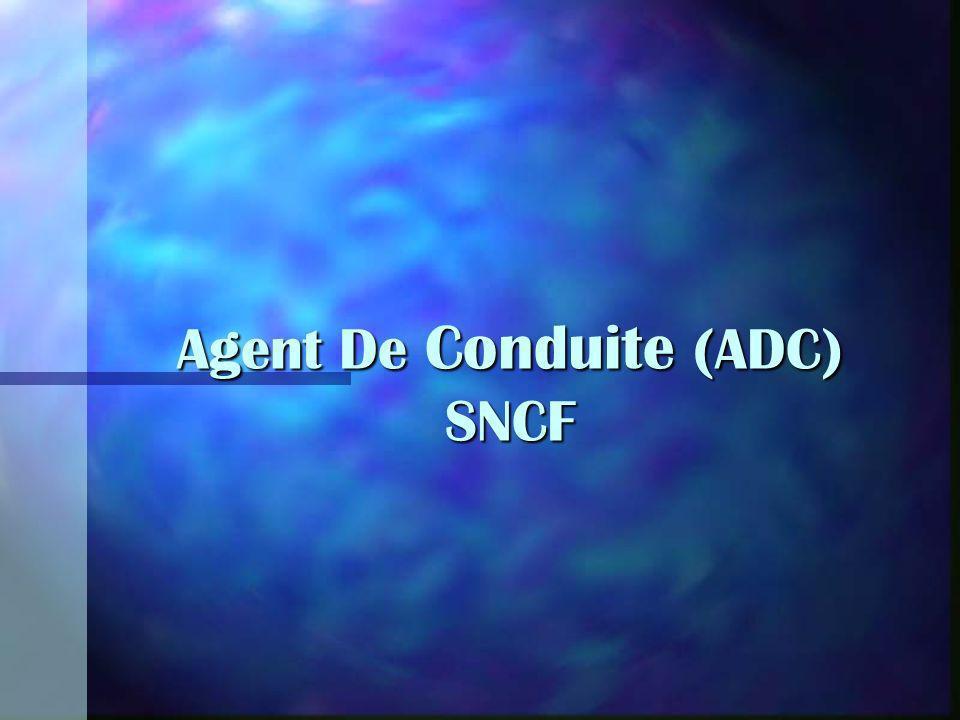 Agent De Conduite (ADC) SNCF