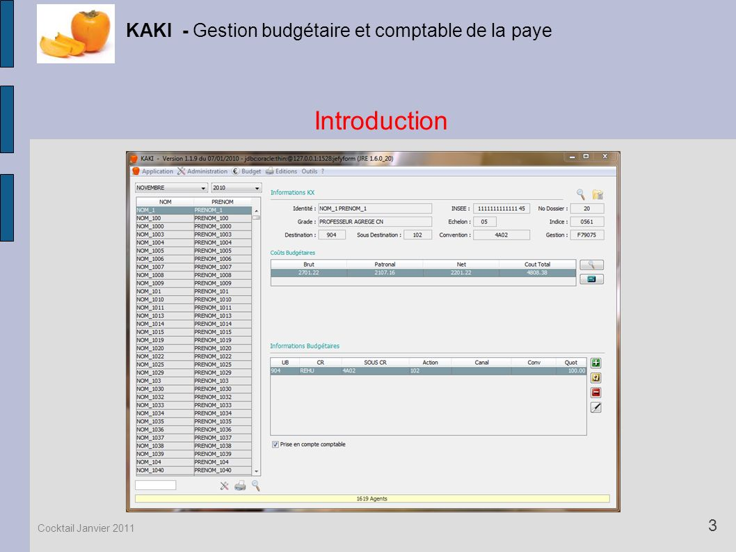 Introduction KAKI - Gestion budgétaire et comptable de la paye 3