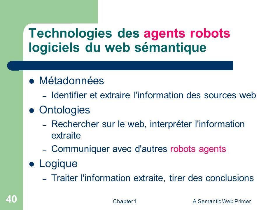 Technologies des agents robots logiciels du web sémantique