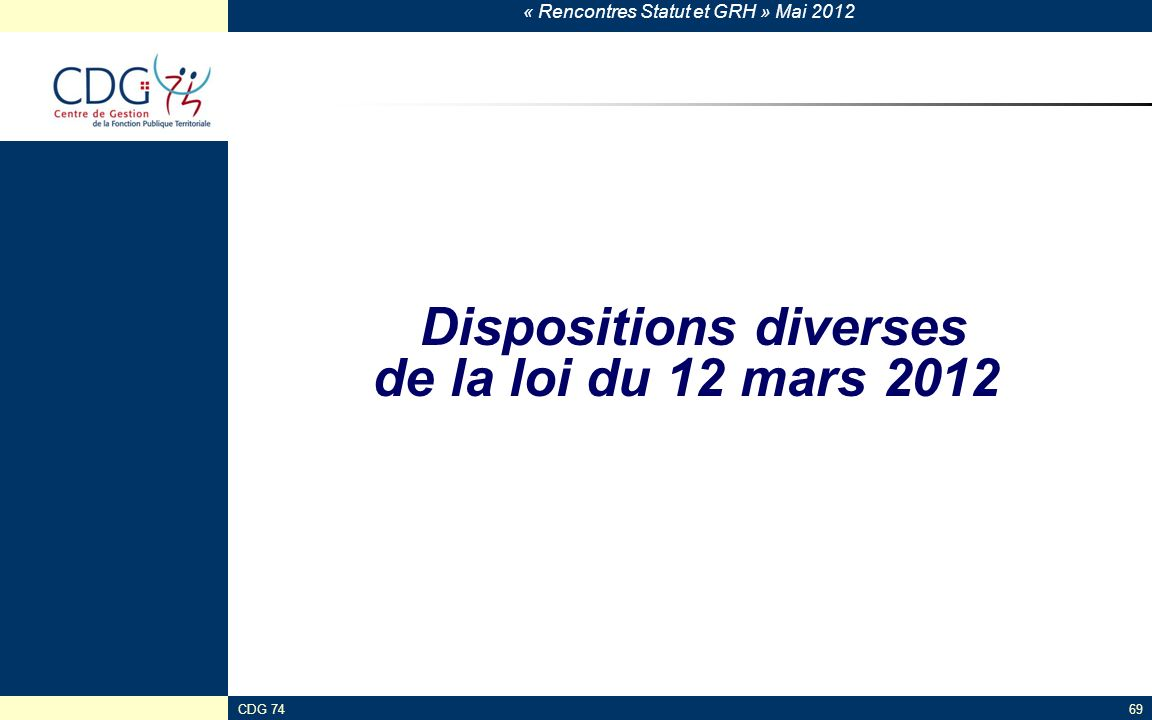 Dispositions diverses de la loi du 12 mars 2012