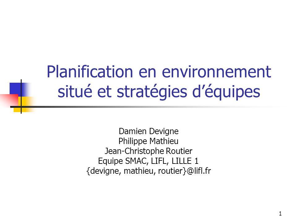 Planification en environnement situé et stratégies d'équipes