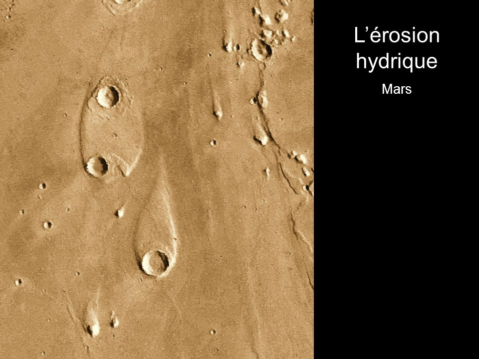 L'érosion hydrique Mars