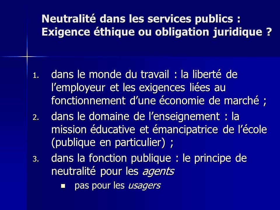 dans la fonction publique : le principe de neutralité pour les agents