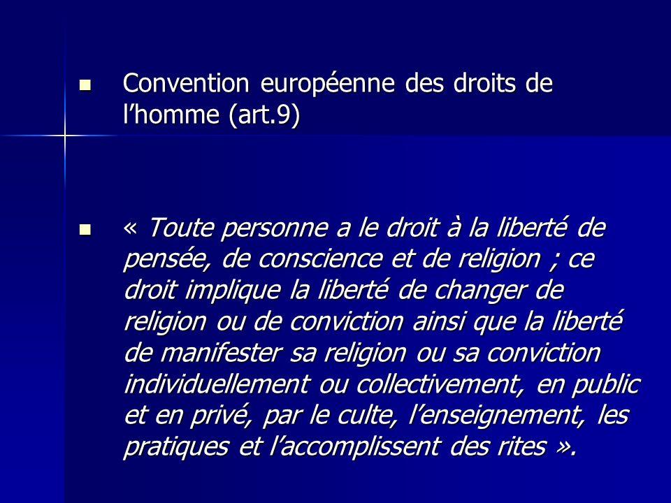 Convention européenne des droits de l'homme (art.9)