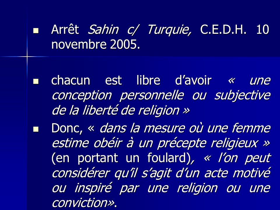 Arrêt Sahin c/ Turquie, C.E.D.H. 10 novembre 2005.