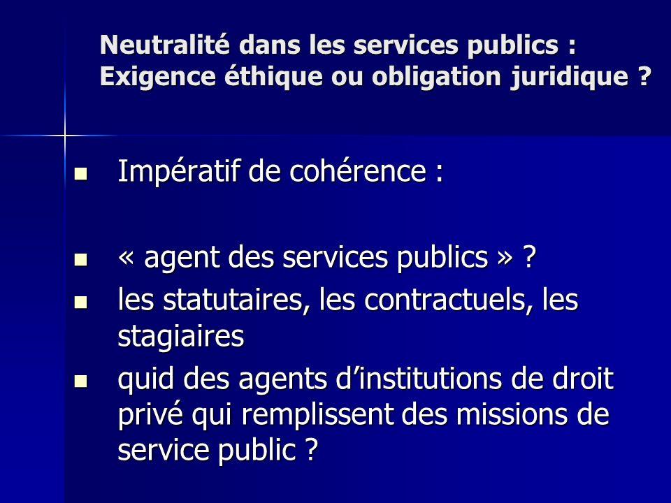 Impératif de cohérence : « agent des services publics »