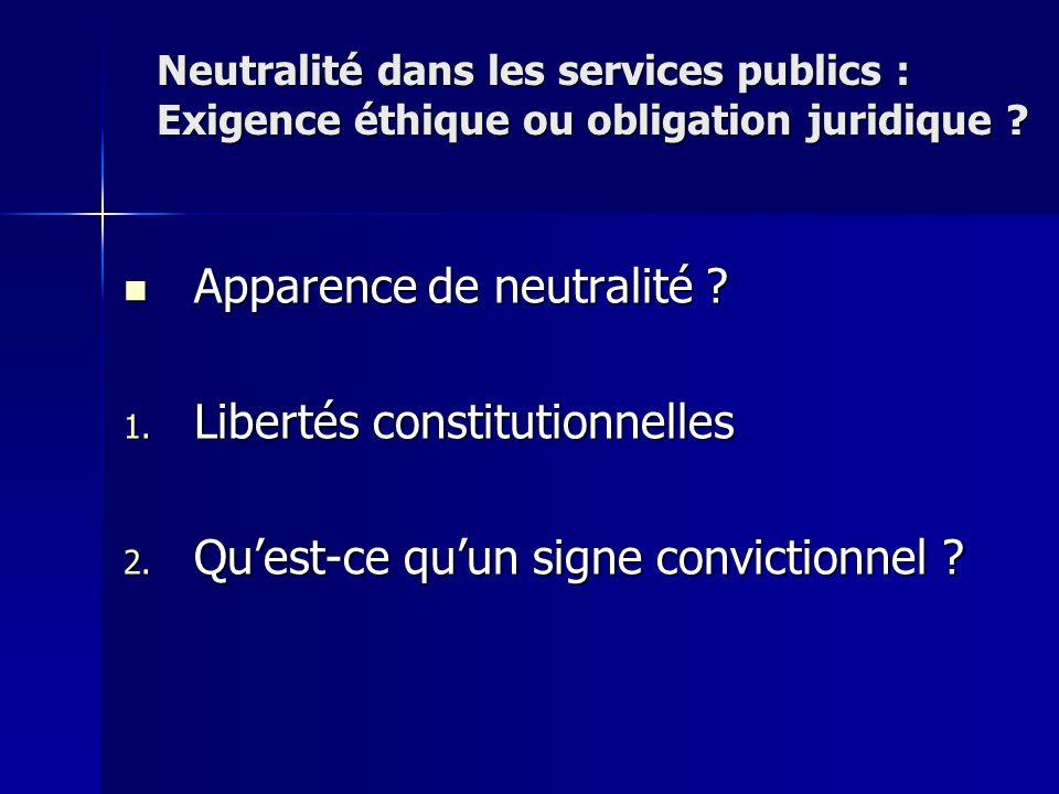 Apparence de neutralité Libertés constitutionnelles
