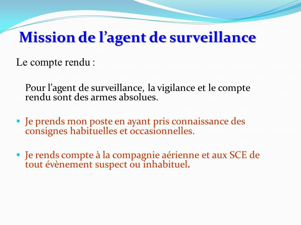 Mission de l'agent de surveillance