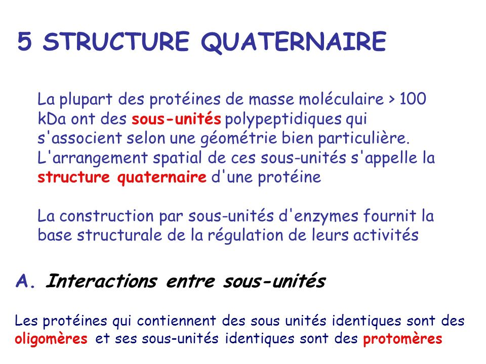 5 STRUCTURE QUATERNAIRE