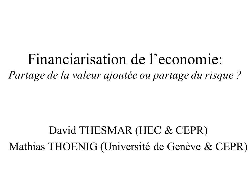 Financiarisation de l'economie: Partage de la valeur ajoutée ou partage du risque