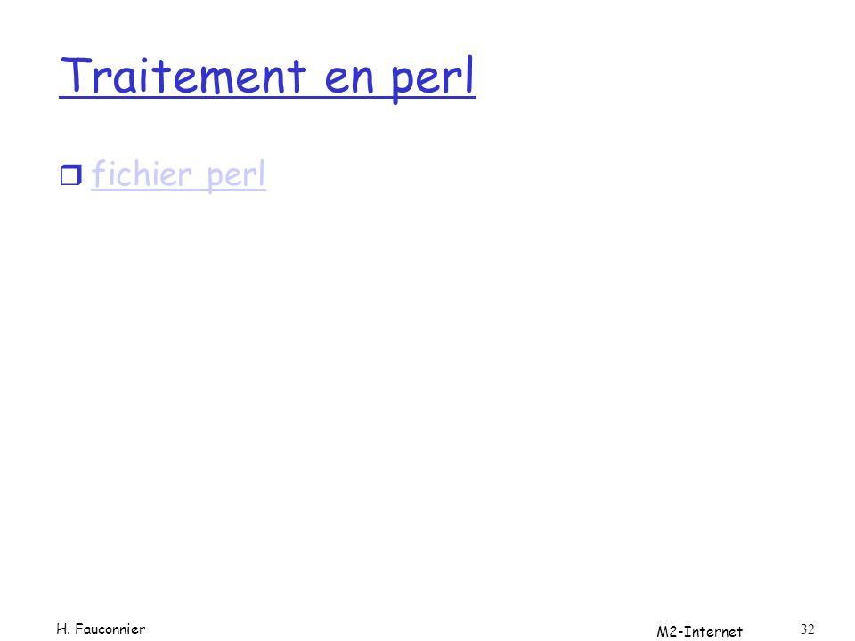 Traitement en perl fichier perl H. Fauconnier M2-Internet