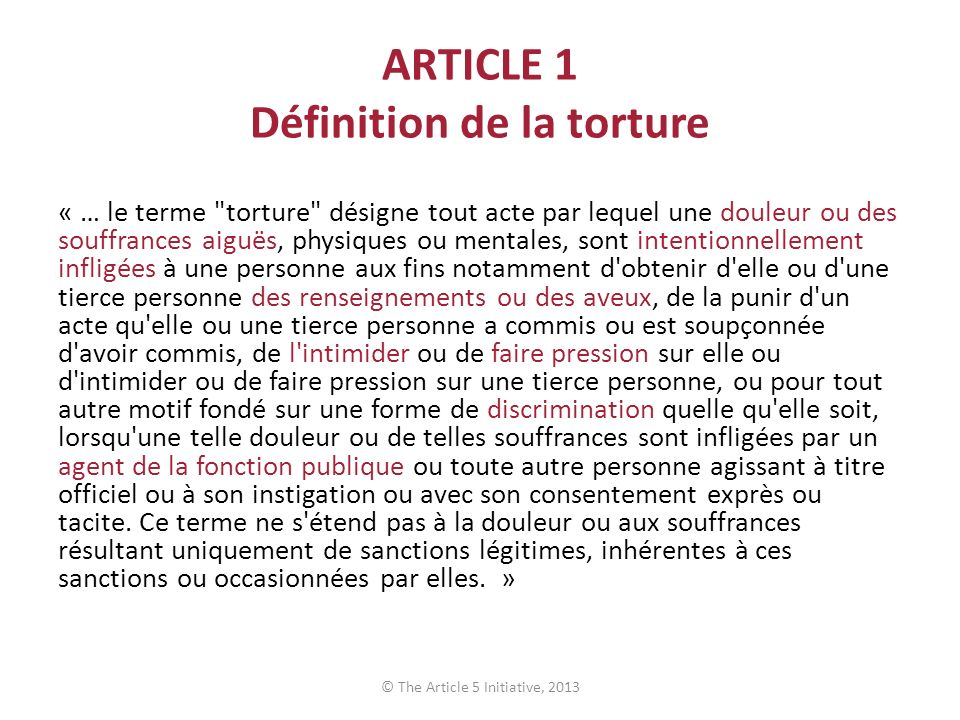 ARTICLE 1 Définition de la torture