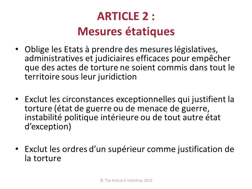 ARTICLE 2 : Mesures étatiques