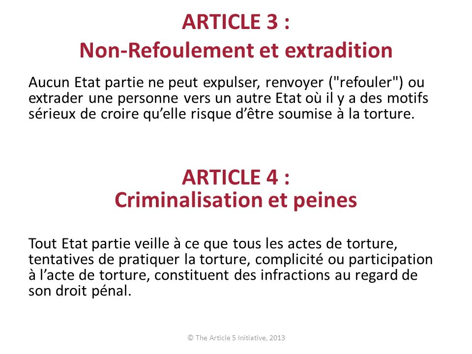 ARTICLE 3 : Non-Refoulement et extradition