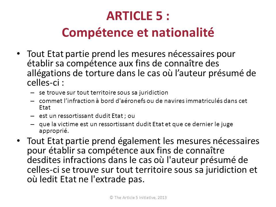 ARTICLE 5 : Compétence et nationalité