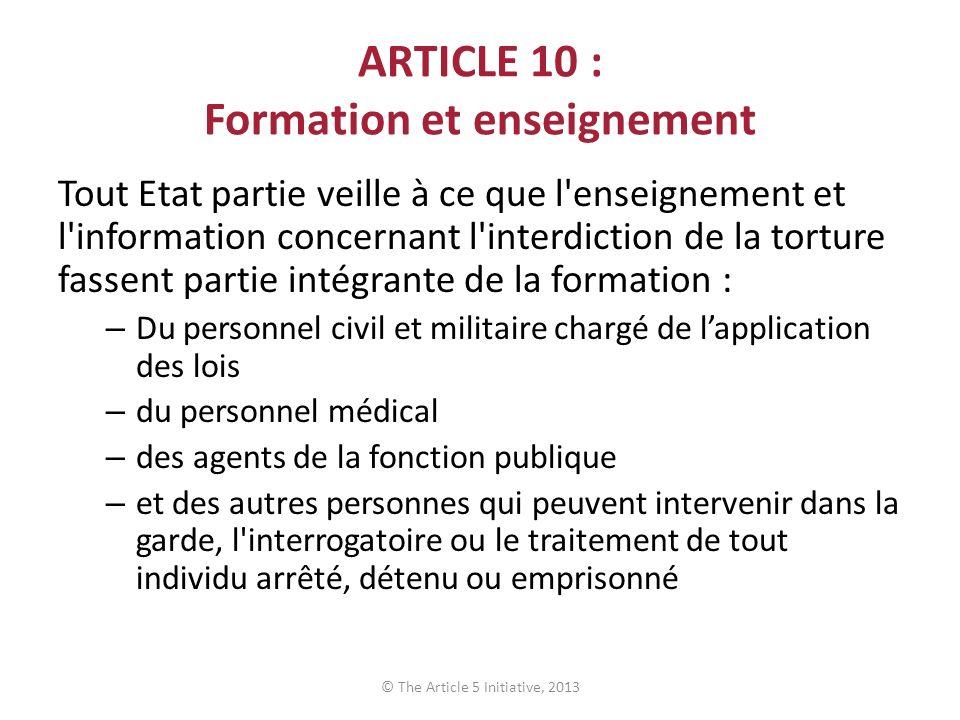 ARTICLE 10 : Formation et enseignement