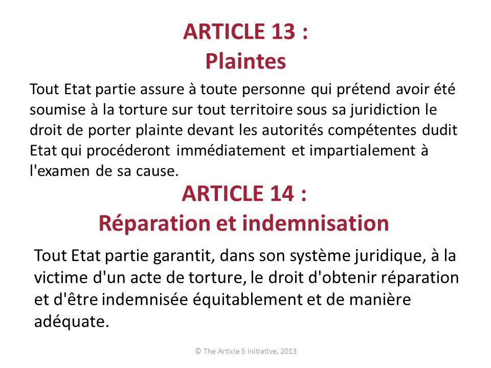 ARTICLE 14 : Réparation et indemnisation