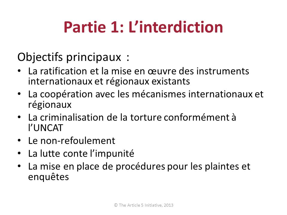 Partie 1: L'interdiction
