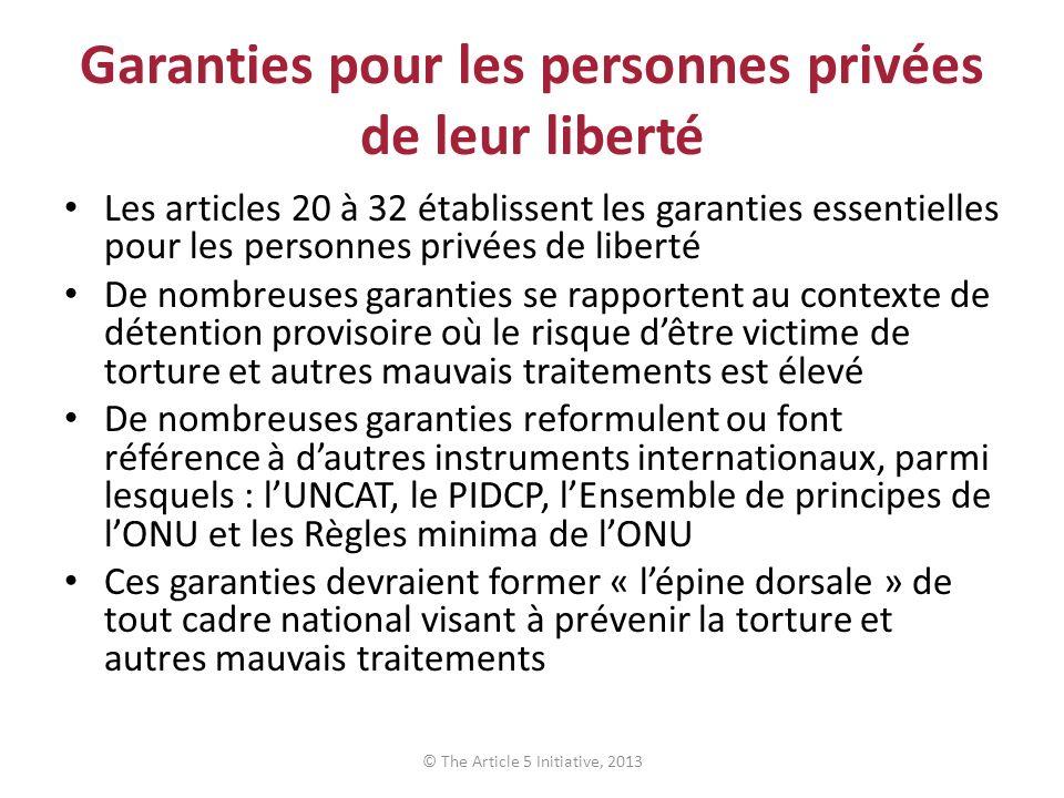 Garanties pour les personnes privées de leur liberté