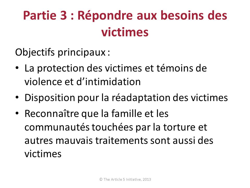 Partie 3 : Répondre aux besoins des victimes
