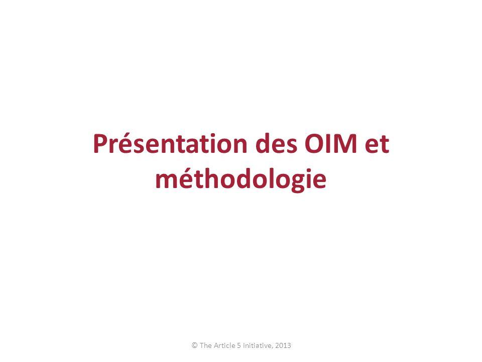 Présentation des OIM et méthodologie