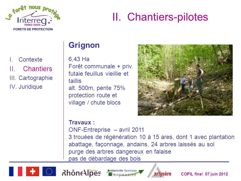 Chantiers-pilotes Grignon Chantiers 6,43 Ha Forêt communale + priv.