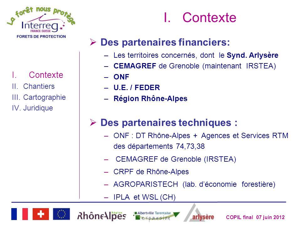 Contexte Des partenaires financiers: Des partenaires techniques :