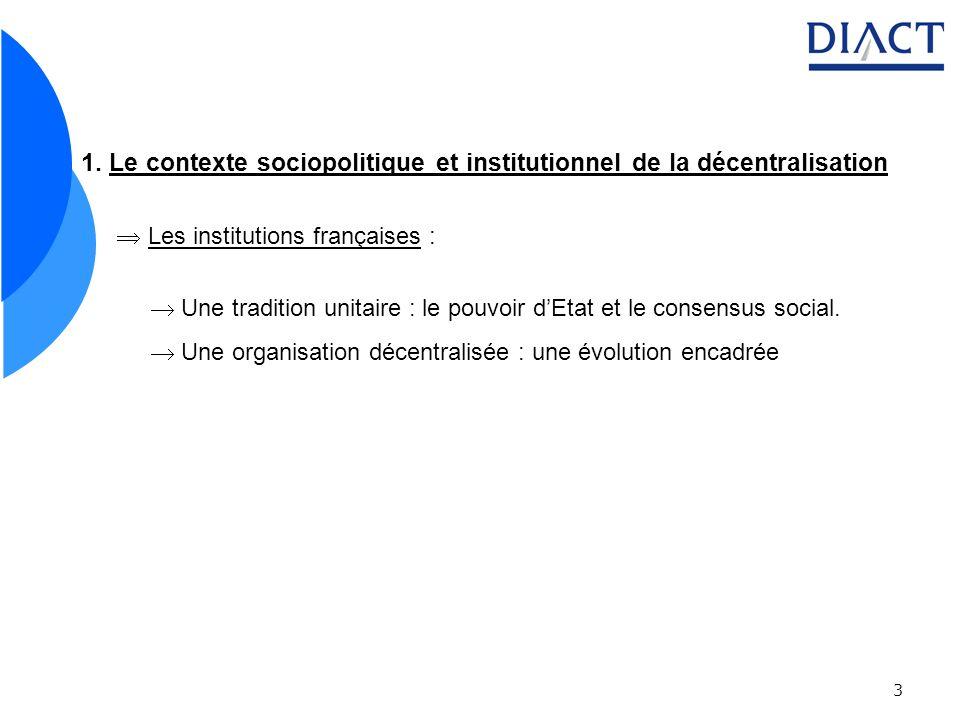 1. Le contexte sociopolitique et institutionnel de la décentralisation