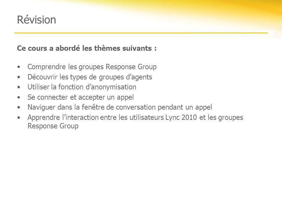 Révision Ce cours a abordé les thèmes suivants :