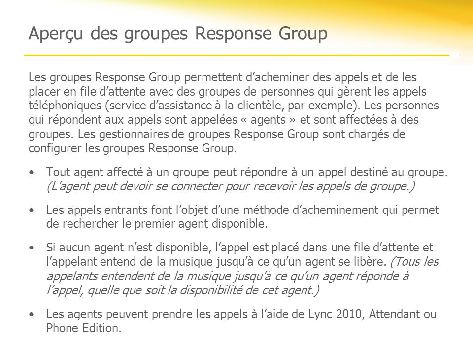 Aperçu des groupes Response Group