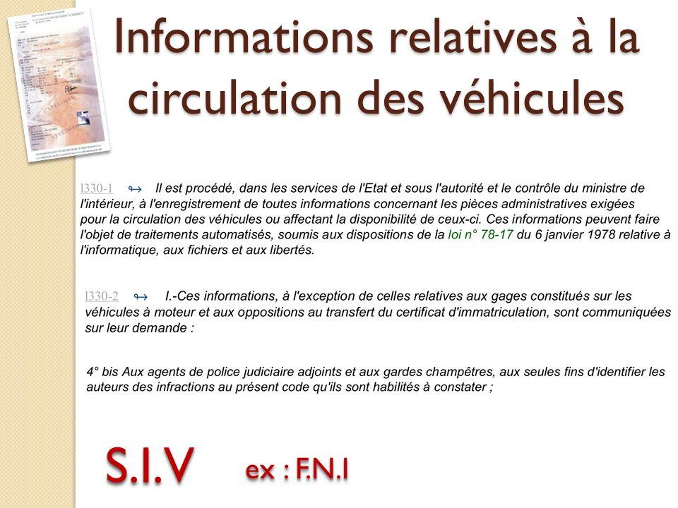 Informations relatives à la circulation des véhicules