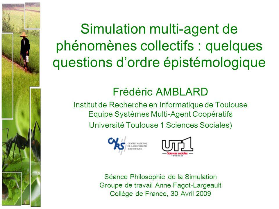Simulation multi-agent de phénomènes collectifs : quelques questions d'ordre épistémologique