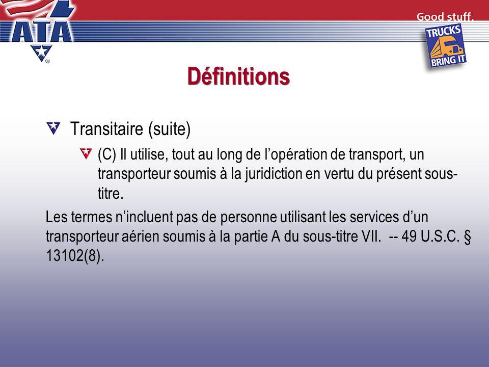 Définitions Transitaire (suite)