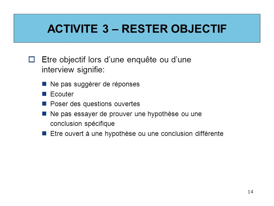 ACTIVITE 3 – RESTER OBJECTIF