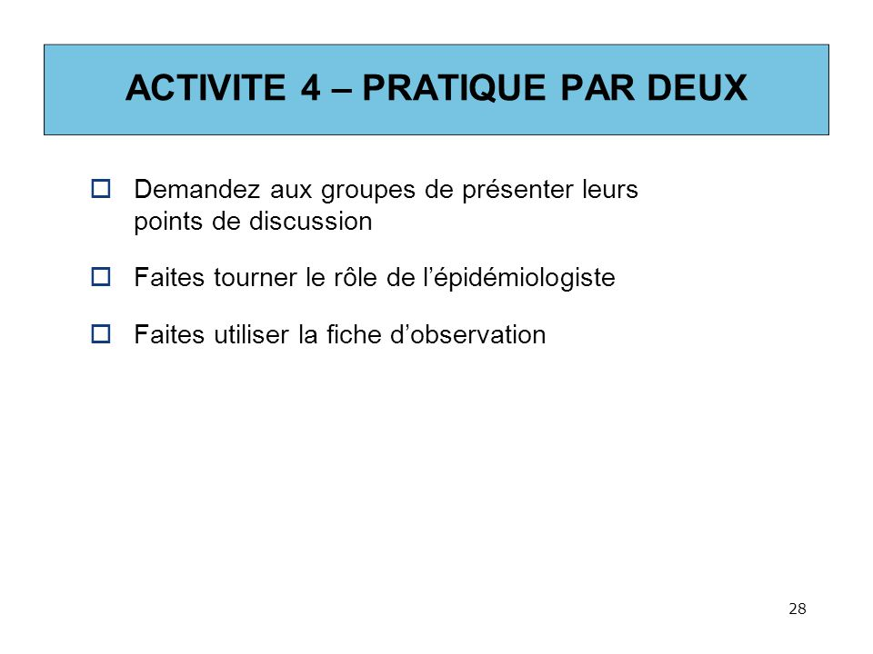 ACTIVITE 4 – PRATIQUE PAR DEUX