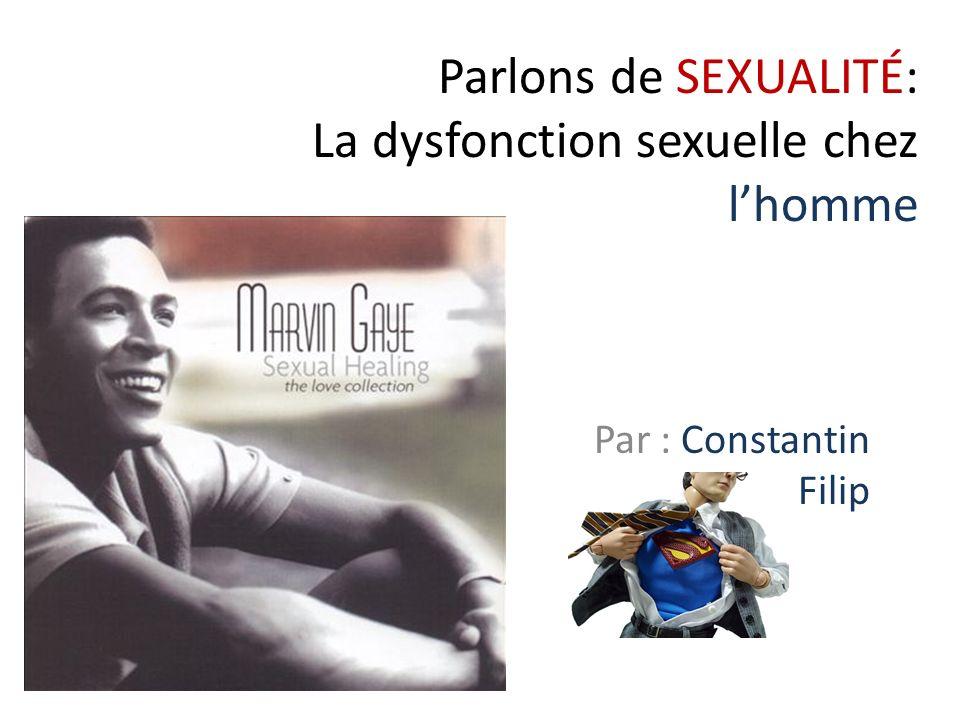 Parlons de SEXUALITÉ: La dysfonction sexuelle chez l'homme