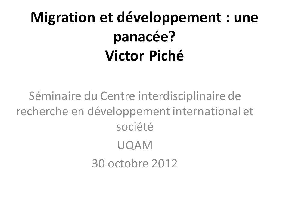 Migration et développement : une panacée Victor Piché