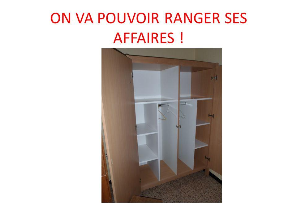 ON VA POUVOIR RANGER SES AFFAIRES !