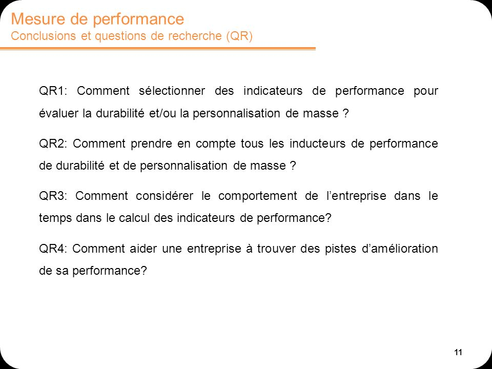 Mesure de performance Conclusions et questions de recherche (QR)