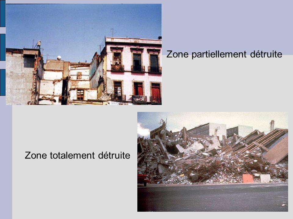 Zone partiellement détruite
