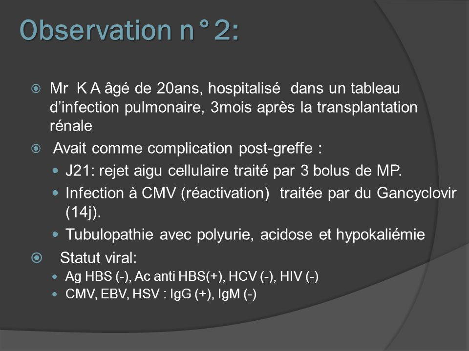 Observation n°2: Statut viral: