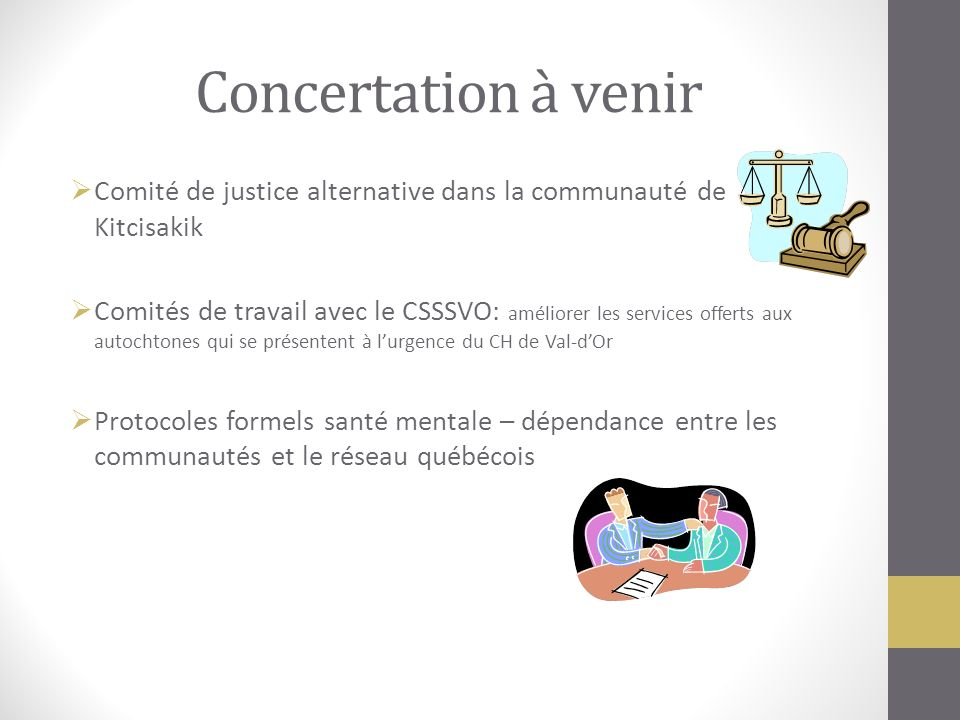 Concertation à venir Comité de justice alternative dans la communauté de Kitcisakik.