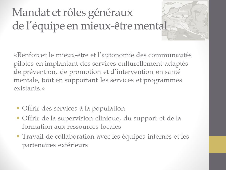 Mandat et rôles généraux de l'équipe en mieux-être mental