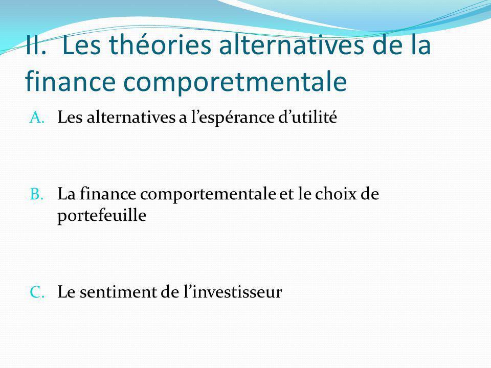 II. Les théories alternatives de la finance comporetmentale